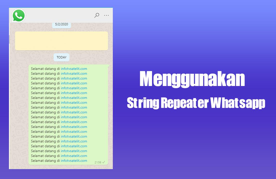 Menggunakan String Repeater Whatsapp