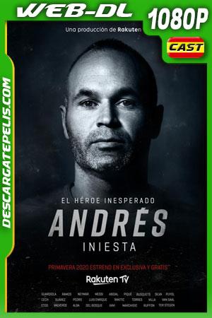Andrés Iniesta El héroe inesperado (2020) 1080p WEB-DL Castellano