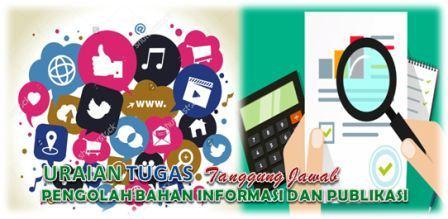 Tugas Pengolah Bahan Informasi dan Publikasi