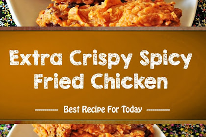 Sweet taste Extra Crispy Spicy Fried Chicken