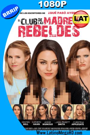 El Club de las Madres Rebeldes (2016) Latino HD 1080P ()