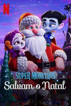 Super Monstros Salvam o Natal Torrent – WEB-DL 1080p Dual Áudio