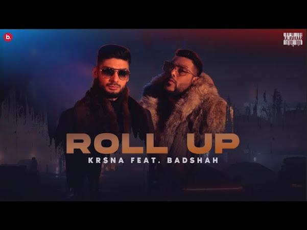 KR$NA ft. Badshah - Roll Up Song Lyrics Lyrics Planet