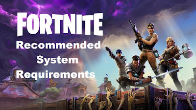 Fortnite System Requirements