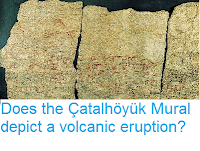 http://sciencythoughts.blogspot.com/2014/06/does-catalhoyuk-mural-depict-volcanic.html