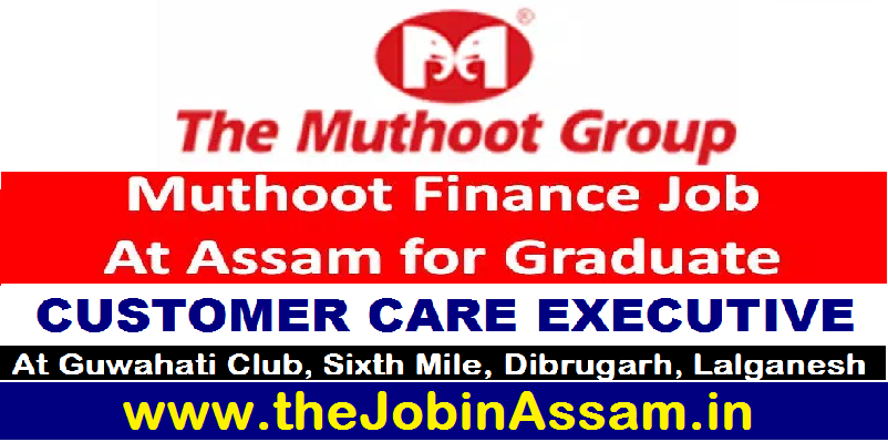 Muthoot Finance Guwahati Recruitment 2021