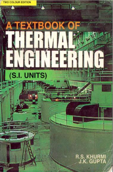 Thermal Engineering _By- R.S.Khurmi and J.K. Ghupta