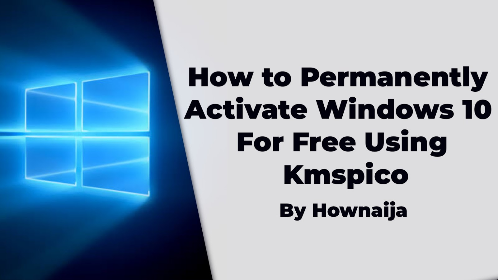 How to Permanently Activate Windows 10 For Free Using Kmspico