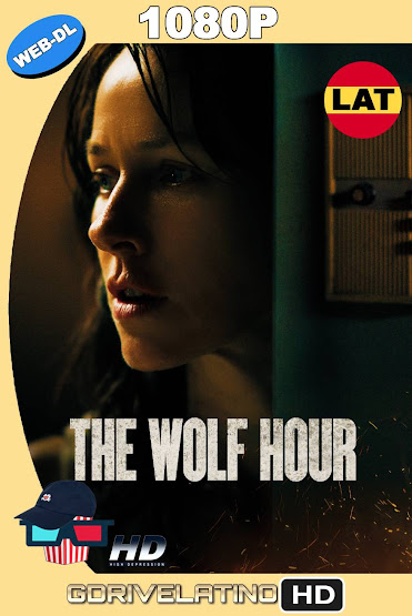 The Wolf Hour (2019) WEB-DL 1080p Latino-Ingles MKV