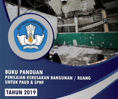 Unduh Buku Panduan Kerusakan Bagunan untuk PAUD dan SPNF Tahun 2019