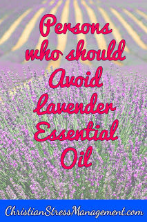 Persons who should not use lavender essential oil