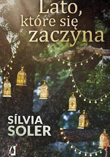 Lato, które się zaczyna - Silvia Soler