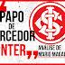 Papo de Torcedor INTER - Quem escala o Inter?