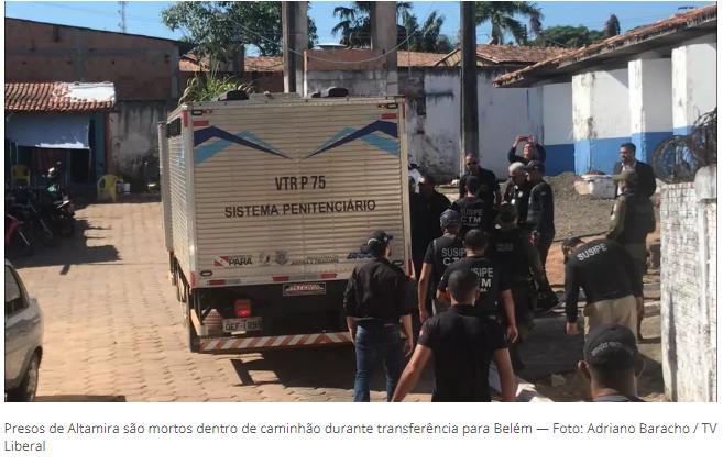 Presos de Altamira são mortos dentro de caminhão durante transferência para Belém