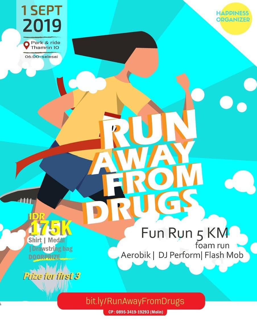 Run Away From Drugs • 2019