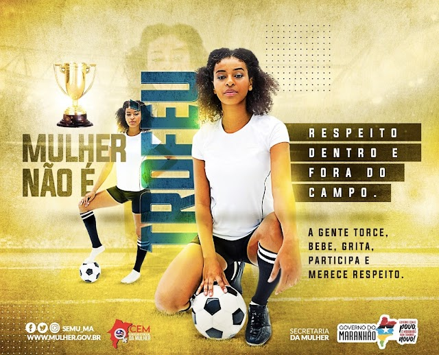 """Campanha """"Mulher Não É Troféu: Respeito Dentro e Fora de Campo"""" incentiva igualdade de gênero no esporte"""