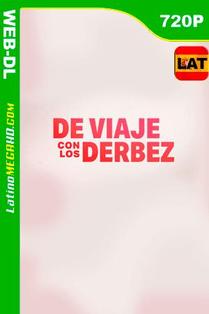 De Viaje Con Los Derbez (Serie de TV) (2019) Latino HD WEB-DL 720P ()