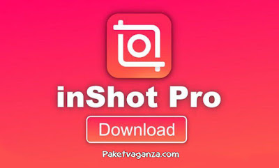 Download InShot MOD APK PRO Full Efek & Filter
