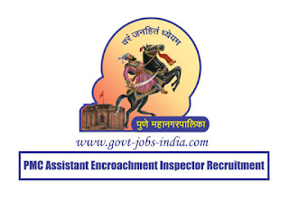 PMC Assistant Encroachment Inspector Recruitment 2020