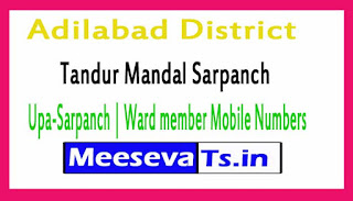 Tandur Mandal Sarpanch | Upa-Sarpanch | Ward member Mobile Numbers List Adilabad District in Telangana State