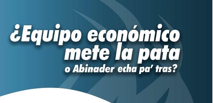 Equipo económico mete la pata o Abinader echa pa' tras