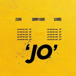 Dammy Krane ft. Zlatan Ibile, Olamide – Jo