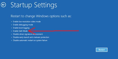 Enable Safe Mode in Startup Settings.
