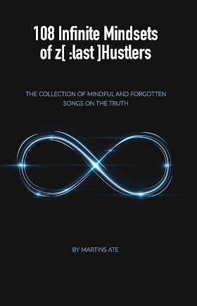 108 Infinte Mindsets of z [ :last] Hustlers - The Collection of Mindfull and Forgotten Songs on The Truth - Read online free