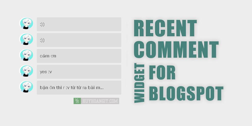 [Blogger] TẠO WIDGET RECENT COMMENT VỚI AVATAR BO TRÒN
