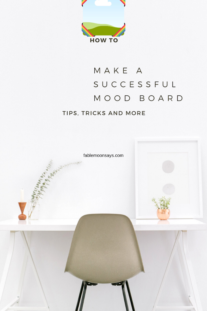 How to Make A Successful Mood Board