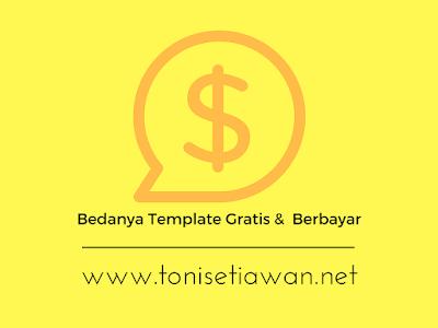 Perbedaan Template Blog Gratis dan Template Berbayar ( Free atau Premium )