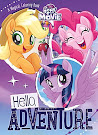 My Little Pony MLP The Movie: Hello, Adventure Books