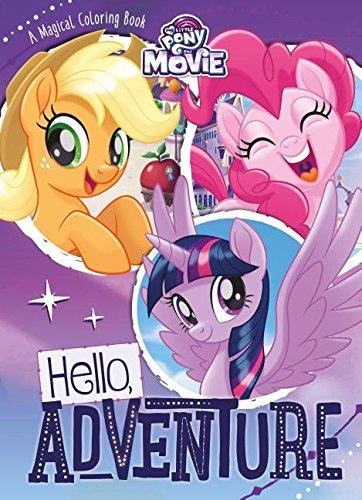 My Little Pony MLP The Movie Hello Adventure Books