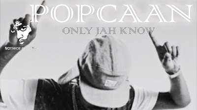 Popcaan – Only Jah Know (R.I.P) (Devotion Riddim)