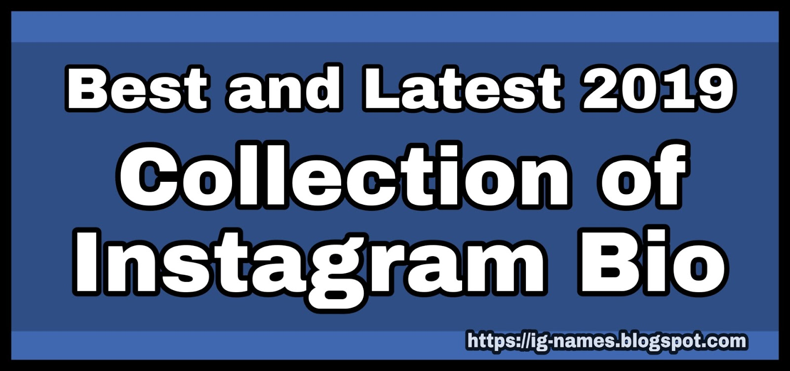 260+ Best bio for Instagram Bio | Instagram Bio New 2019 Collection