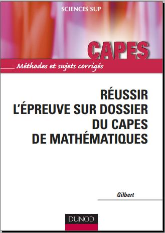 Livre : Réussir l'épreuve sur dossier du Capes de Mathématiques - Gilbert Julia