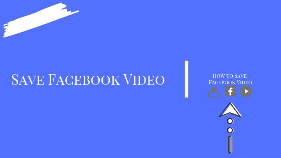 How To Save Video From Facebook<br/>