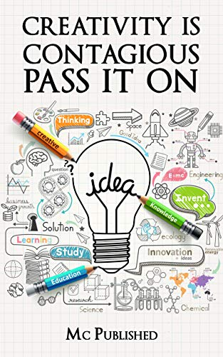 Creativity is contagious : pass it on by Craig michael's