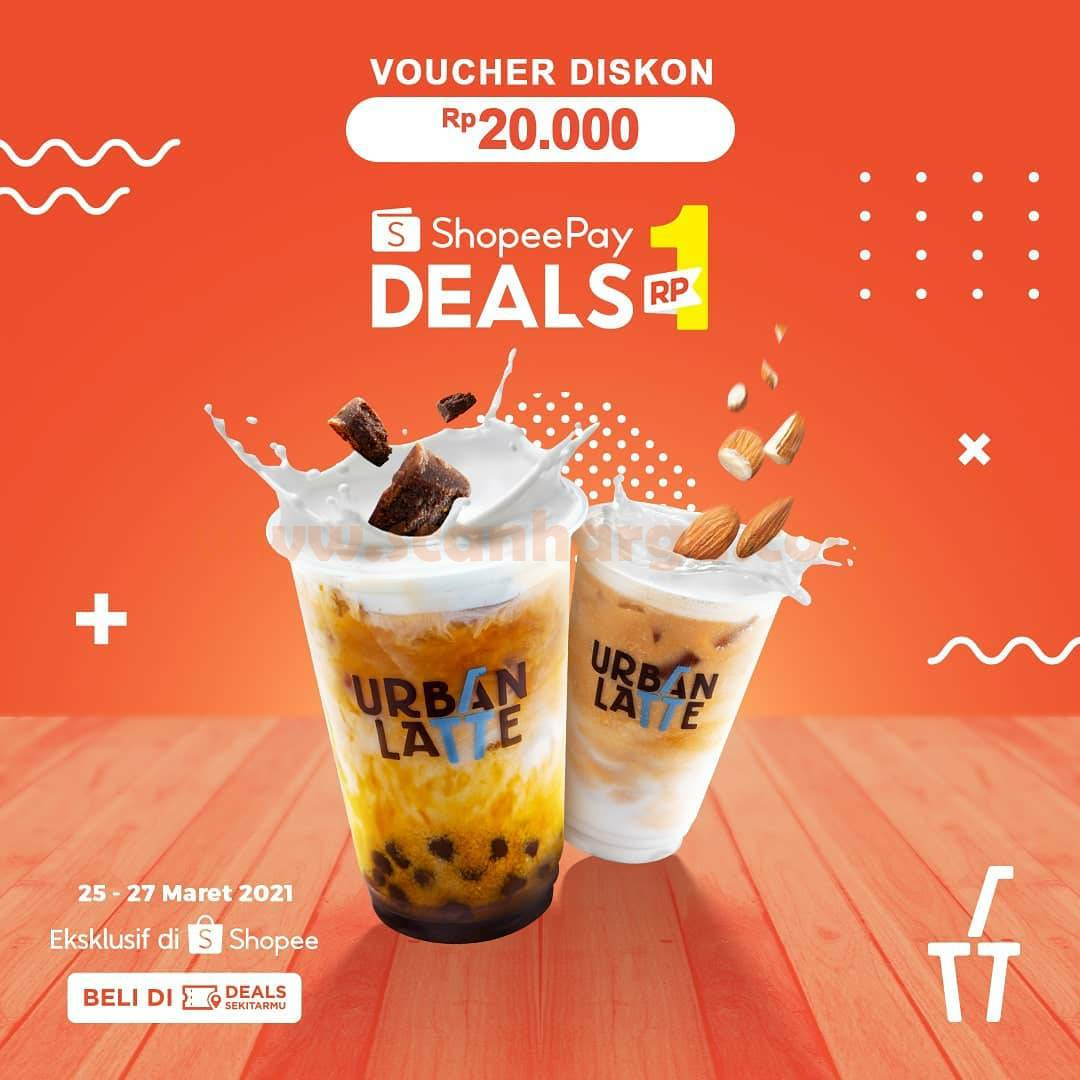 URBAN LATE Promo ShopeePay Mantul Sale! DEALS Rp. 1,-