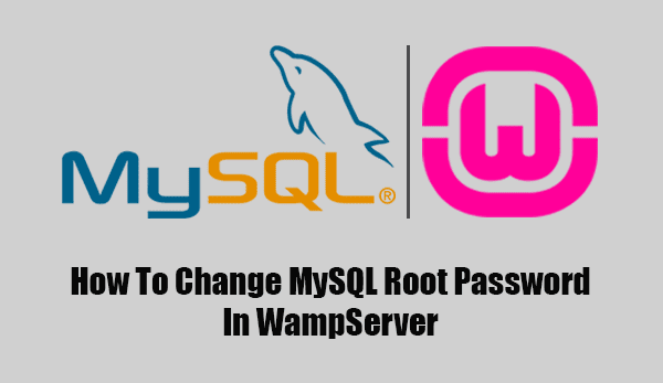 Change MySQL root password in WampServer