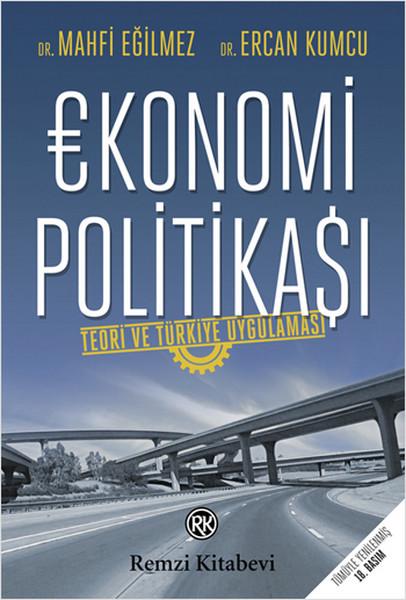 Ekonomi Politikası - Mahfi Eğilmez - Ercan Kumcu