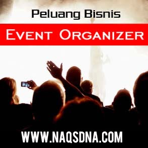 Peluang Usaha Menjadi Event Organizer 2015 Naqsdna Com