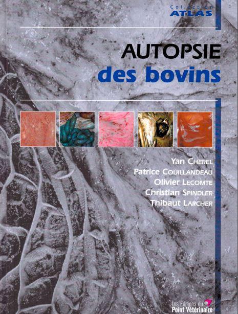 Atlas Autopsie des Bovins 2006 - WWW.VETBOOKSTORE.COM