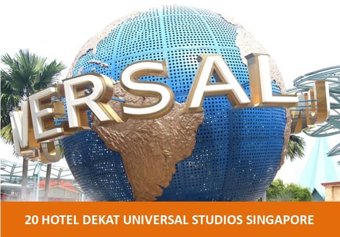 Ini Merupakan Daftar 20 Hotel Murah Hingga Mewah Dekat Universal Studios Singapore Oleh Hotelspore