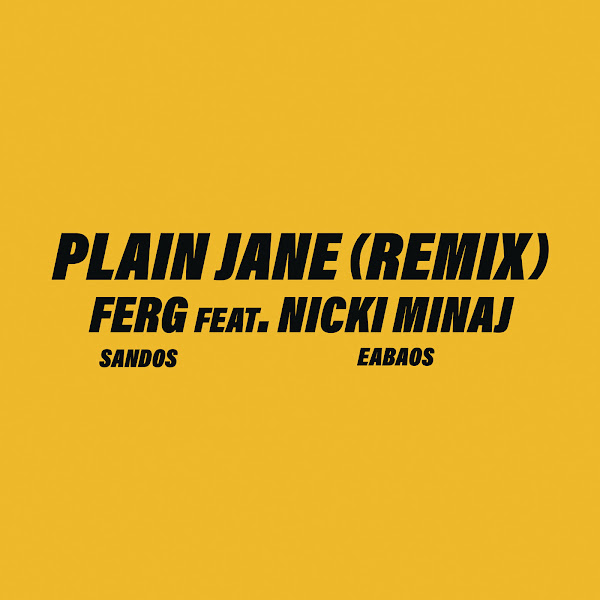 A$AP Ferg - Plain Jane REMIX (feat. Nicki Minaj) - Single  Cover