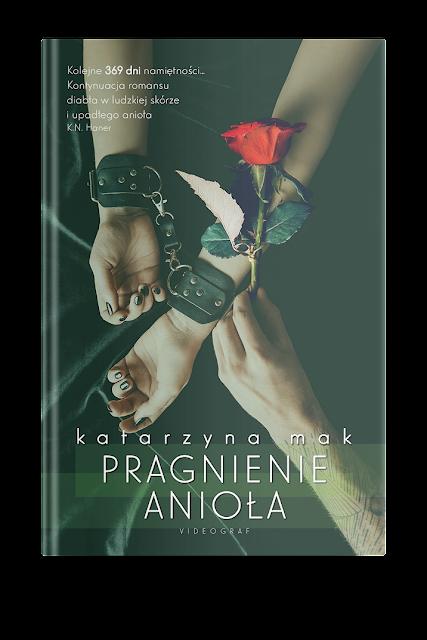 """Zapowiedź patronacka """"Pragnienie Anioła"""" Katarzyna Mak"""