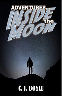 Adventures Inside the Moon - a funny mashup science fiction by C. J. Boyle