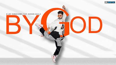 By God - B Jay Randhawa | Karan Aujla | Mix Singh