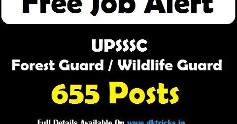 UPSSSC Forest / Wildlife Guard Recruitment 655 Posts