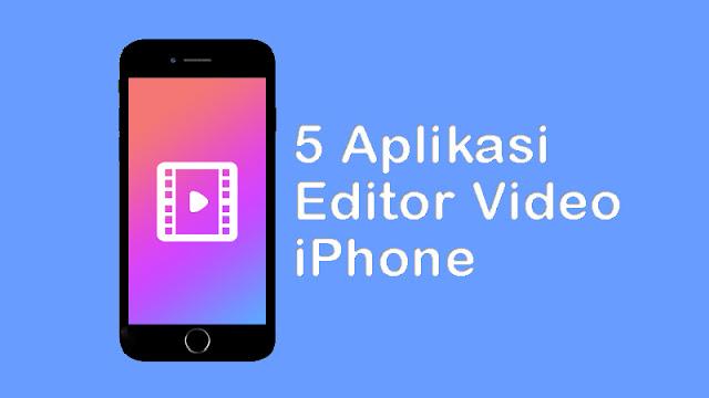 Aplikasi Editor Video iPhone